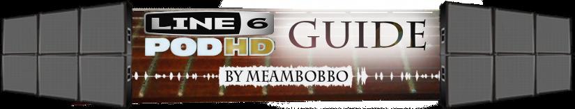 MeAmBobbo PodHD Guide - FAQ